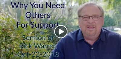 Why You Need Others For Support with Rick Warren (October-22-2018)