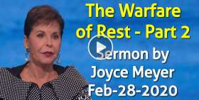 The Warfare of Rest - Part 2 - Joyce Meyer (February-28-2020)
