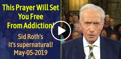 Sid Roth Sunday Show May-05-2019 This Prayer Will Set You Free From Addiction!