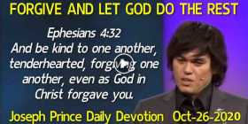 FORGIVE AND LET GOD DO THE REST - Joseph Prince Daily Devotion (October-26-2020)