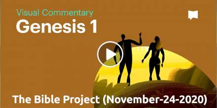 Genesis 1 - The Bible Project (November-24-2020)