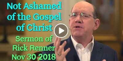 November 30: Not Ashamed of the Gospel of Christ - Rick Renner