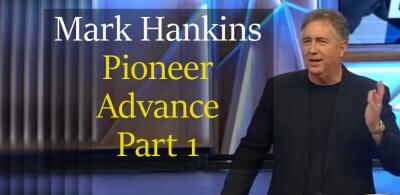 Pioneer Advance Part 1, 16 Feb. 2018 - Mark Hankins