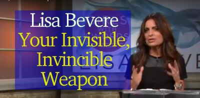 Lisa Bevere (May 3, 2018) - Your Invisible, Invincible Weapon