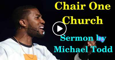 Chair One Church :: The Table (Part 2) - Michael Todd