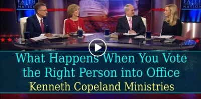 What Happens When You Vote the Right Person into Office - Kenneth Copeland Ministries