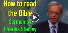 How to read the Bible - Charles Stanley (May-25-2019)