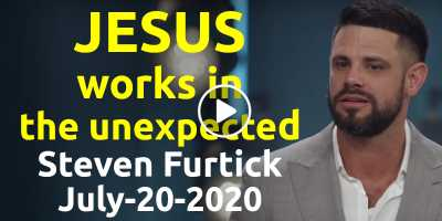 Jesus works in the unexpected - Steven Furtick Motivation (July-20-2020)