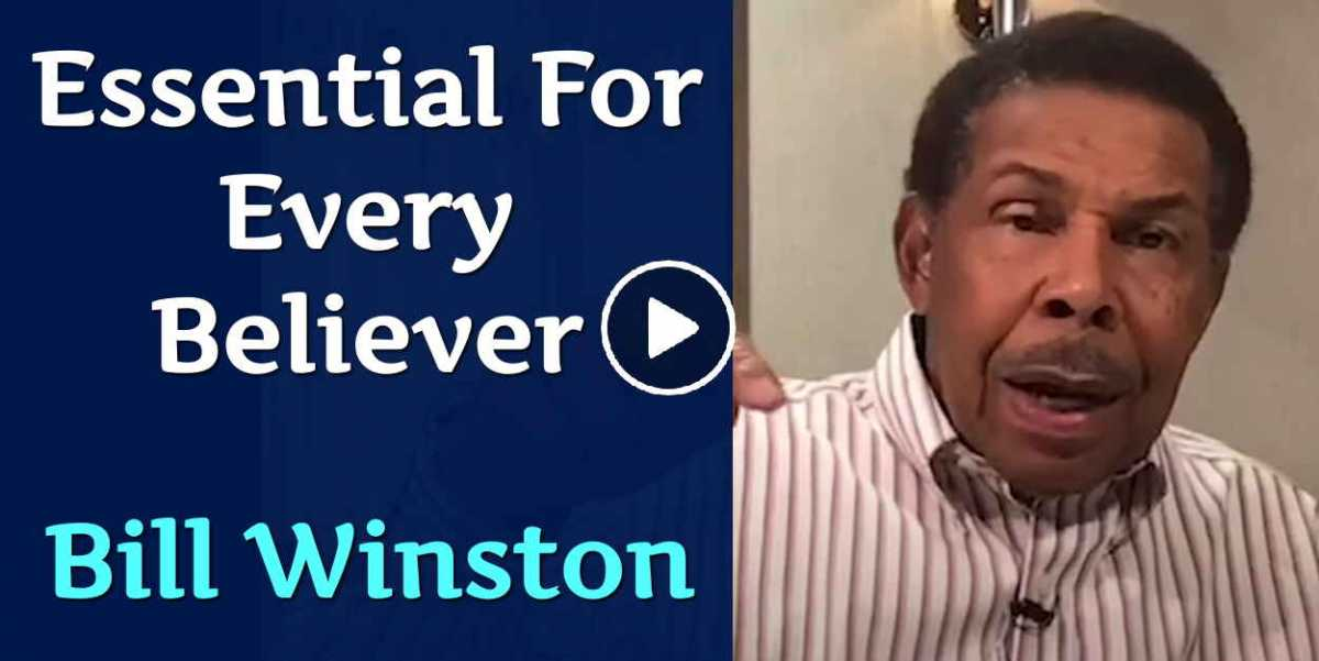 Essential For Every Believer - Bill Winston (August-29-2020)
