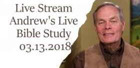 Live Stream, Andrew's Live Bible Study - A Sure Foundation - March 13, 2018 - Andrew Wommack Ministries