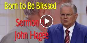 Born to Be Blessed - John Hagee (April-25-2019)