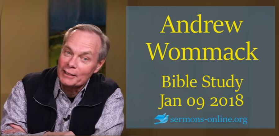 Andrew's Live Bible Study - Jan 09 2018 - Andrew Wommack