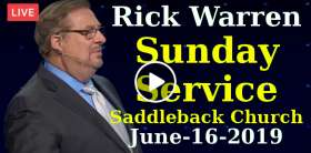 Rick Warren Sunday Service in Saddleback Church - Live Stream online June-16-2019