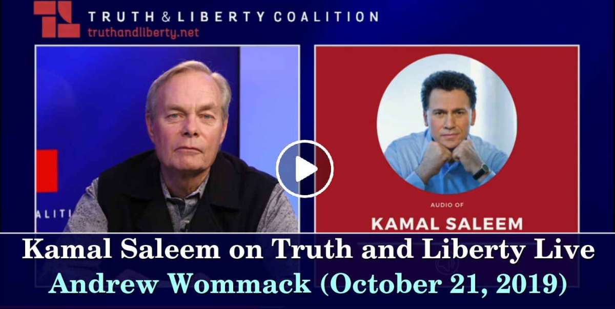 Andrew Wommack - Kamal Saleem on Truth and Liberty Live - October 21, 2019