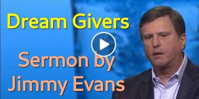 Dream Givers - Jimmy Evans (March-16-2020)