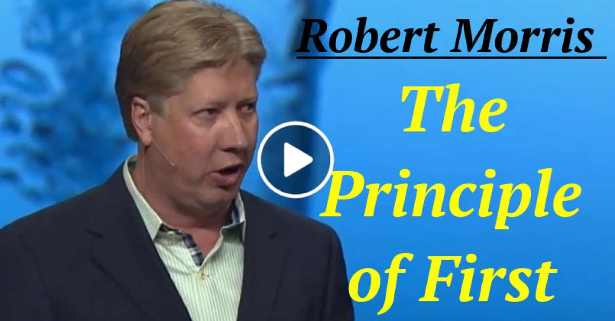 The Principle of First (January-12-2021) Robert Morris