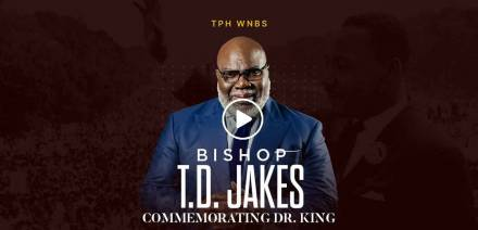 Bishop T.D. Jakes Commemorates Dr. King (February-04-2021)
