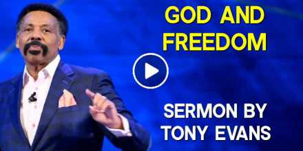 God and Freedom - Tony Evans (September-20-2020)
