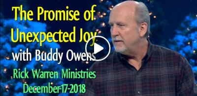 The Promise of Unexpected Joy with Buddy Owens - Rick Warren Ministries (December-17-2018)