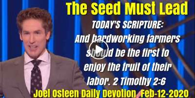 The Seed Must Lead - Joel Osteen Daily Devotion (February-12-2019)