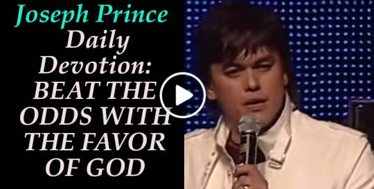 BEAT THE ODDS WITH THE FAVOR OF GOD - Joseph Prince Daily Devotion (February-17-2019)