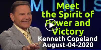 Meet the Spirit of Power and Victory - Kenneth Copeland (August-04-2020)