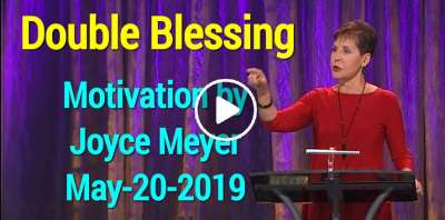 Double Blessing - Joyce Meyer Motivation (May-20-2019)