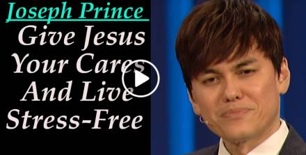 Joseph Prince - Give Jesus Your Cares And Live Stress-Free (Live @ Lakewood Church) - 03 Jun 2018