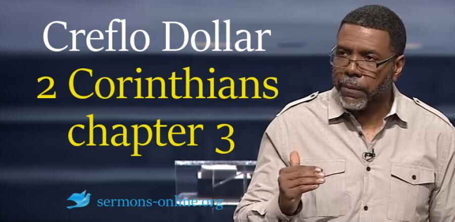 II Corinthians chapter 3 (Wednesday Service 24 Jan. 2018) -  Creflo Dollar Ministries