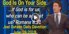 God Is On Your Side - Joel Osteen Daily Devotion (June-19-2019)