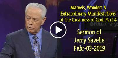 Marvels, Wonders & Extraordinary Manifestations of the Greatness of God, Part 4 - Jerry Savelle (February-03-2019)