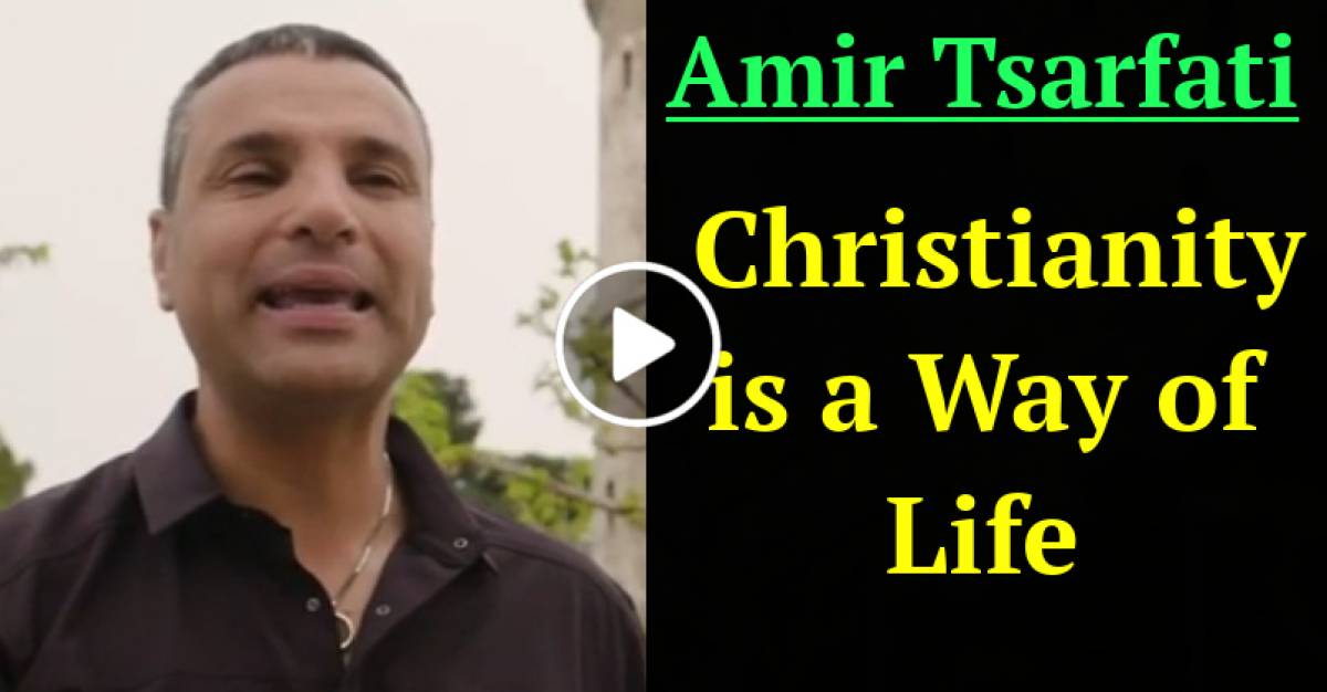 Christianity is a Way of Life (March-21-2021) Amir Tsarfati
