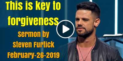 This is key to forgiveness - Steven Furtick (February-26-2019)