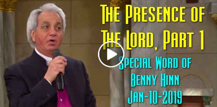 The Presence of The Lord, Part 1 - Benny Hinn (January-10-2019)