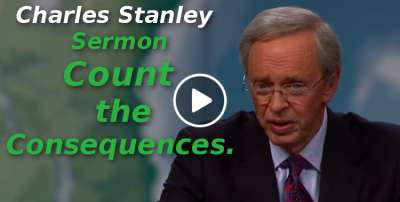 Charles Stanley-Count the Consequences (September-19-2019)
