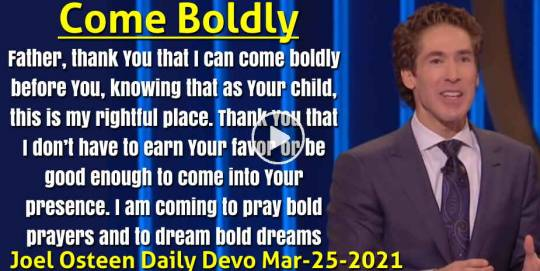 Come Boldly - Joel Osteen Daily Devotion (March-25-2020)