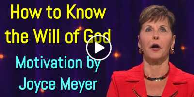 How to Know the Will of God - Joyce Meyer Motivation (August-03-2020)