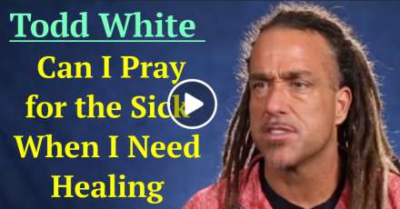 Todd White - Can I Pray for the Sick When I Need Healing ( INTERVIEW ) (December-05-2020)