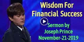 Joseph Prince - Wisdom For Financial Success (November-21-2019)