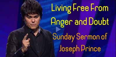 Living Free From Anger and Doubt - Joseph Prince