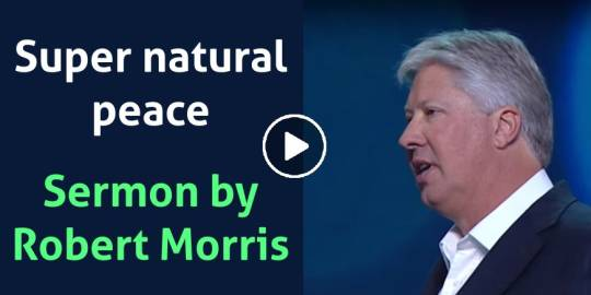 Robert Morris (December-12-2018) – Super natural peace