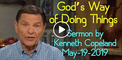 God's Way of Doing Things (Previously Aired) - Kenneth Copeland (May-19-2019)