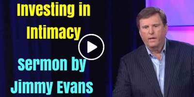 Investing in Intimacy - Jimmy Evans (March-14-2020)