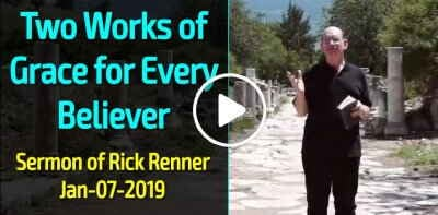 Rick Renner — Two Works of Grace for Every Believer (January-07-2019)