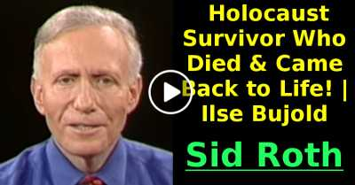 Holocaust Survivor Who Died & Came Back to Life! | Ilse Bujold (May-26-2020)