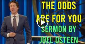 Joel Osteen - The Odds Are For You (11-03-2018)