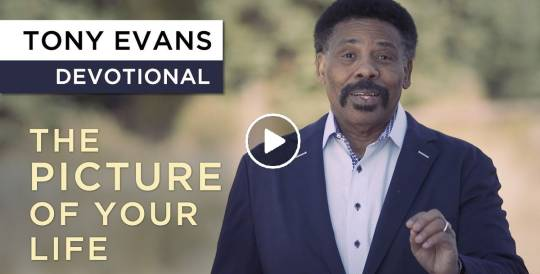 God Paints a Picture With Your Life | Devotional by Tony Evans (December-05-2018)