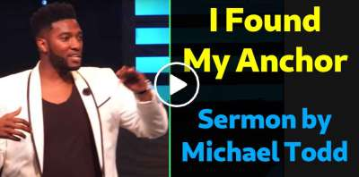 Pastor Michael Todd - I Found My Anchor // Grace Like A Flood (Part 3) Sunday Sermon (May-14-2018)