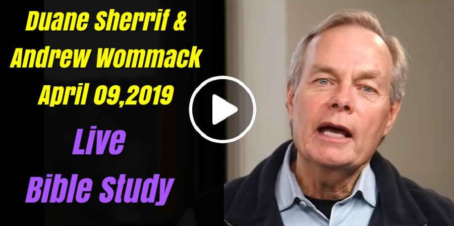 Andrew Wommack Live Bible Study - Duane Sherrif & Andrew Wommack - April 09,2019
