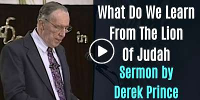 What Do We Learn From The Lion Of Judah? - Derek Prince (April-02-2020)